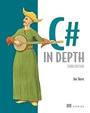 C# in Depth, 3rd Edition af Jon Skeet