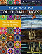Creative Quilt Challenges: Take the…