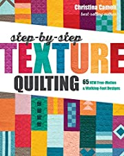 Step-by-Step Texture Quilting: 65 New…
