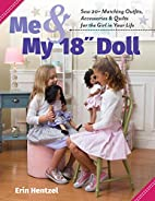 Me & My 18 Doll: Sew 20 Matching Outfits,…