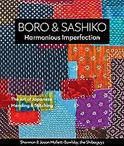 Boro & Sashiko, harmonious imperfection :…