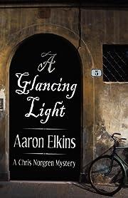 A Glancing Light (A Chris Norgren Mystery:…
