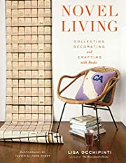 Novel Living: Collecting, Decorating, and…