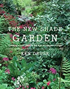 The New Shade Garden: Creating a Lush Oasis…