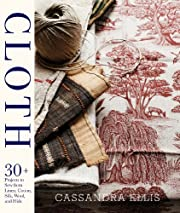 Cloth: 30 Projects to Sew from Linen,…