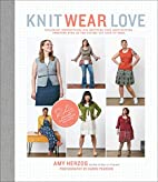 Knit Wear Love: Foolproof Instructions for…