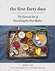The First Forty Days: The Essential Art of…