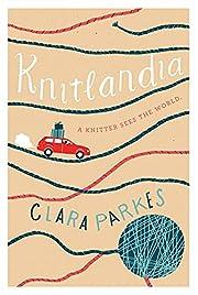 Knitlandia: A Knitter Sees the World por…