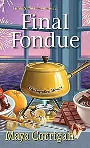 Final Fondue (A Five-Ingredient Mystery) de…