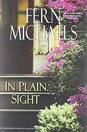 In Plain Sight (Sisterhood) by Fern Michaels