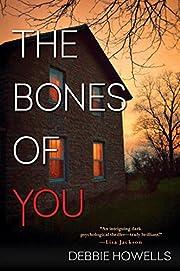 The Bones of You por Debbie Howells
