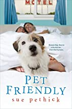 Pet Friendly by Sue Pethick