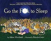Go the F**k to Sleep por Adam Mansbach