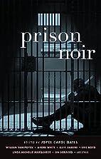 Prison Noir by Joyce Carol Oates