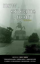 New Orleans Noir 2: The Classics by Julie…