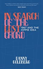 In Search of the Lost Chord: 1967 and the…