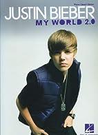 Justin Bieber - My World 2.0 by Justin…