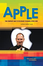 Apple: The Company and Its Visionary…