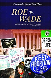Roe V. Wade: Abortion and a Woman's Right…