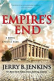 Empire's End: A Novel of the Apostle Paul…