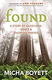 Found: A Story of Questions, Grace &…
