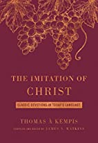 The Imitation of Christ: Classic Devotions…