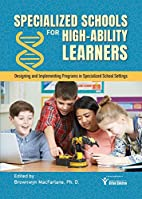 Specialized Schools for High-Ability…