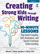 Creating Strong Kids Through Writing:…