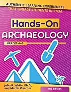 Hands-On Archaeology: Authentic Learning…