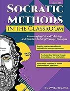 Socratic Methods in the Classroom:…