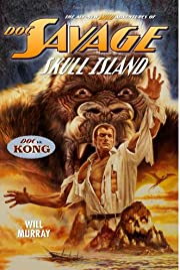 Doc Savage: Skull Island – tekijä: Will…