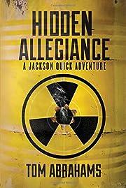 Hidden Allegiance: A Jackson Quick Adventure…