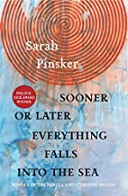 Sooner or Later Everything Falls Into the…