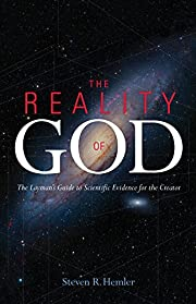 The Reality of God: The Layman's Guide to…