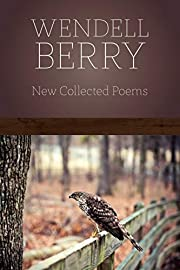 New Collected Poems por Wendell Berry