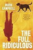 The full ridiculous / Mark Lamprell
