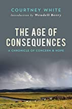 The Age of Consequences: A Chronicle of…