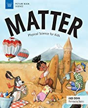 Matter: Physical Science for Kids (Picture…