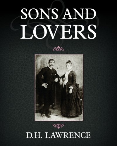 Sons and Lovers written by D. H. Lawrence