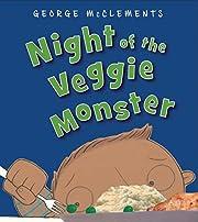 Night of the Veggie Monster por George…