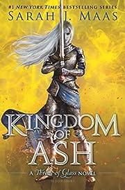 Kingdom of Ash – tekijä: Sarah J. Maas