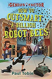 How to Outsmart a Billion Robot Bees (The…