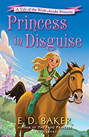 Princess in Disguise: A Tale of the…