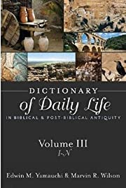 Dictionary of Daily Life in Biblical and…