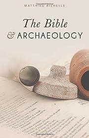 The Bible and Archaeology av Matthieu…