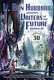 Writers of the Future Volume 30: The Best…