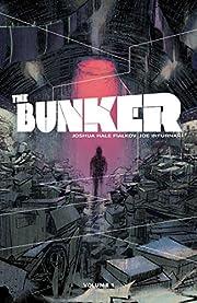 The Bunker. Volume 1 av Joshua Hale Fialkov