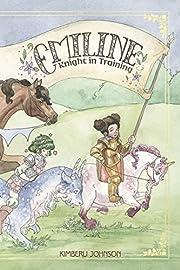 Emiline: Knight in Training (1) por Kimberli…