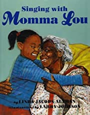 Singing with Momma Lou af Linda Jacobs…