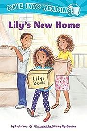 Lily's New Home (Confetti Kids) af Paula Yoo